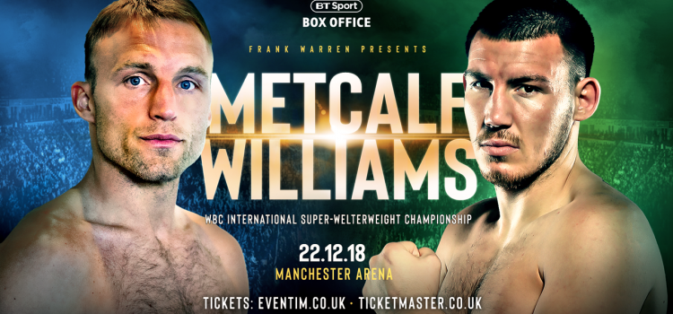 JJ METCALF VS LIAM WILLIAMS ADDED TO MANCHESTER SHOW