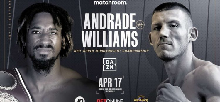 Andrade-Williams: DAZN Broadcast to be on UK Primetime